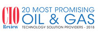 20 Most Promising Oil And Gas Technology Solution Providers - 2018