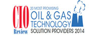 20 Most Promising Oil And Gas Technology Solution Providers - 2014